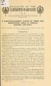 Cover of: A farm-management survey of three representative areas in Indiana, Illinois, and Iowa. | Edward Herrmann Thomson