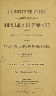 Cover of: All about ferrets and rats. | Adolph Isaacsen