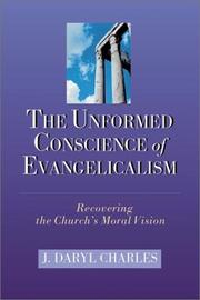 Cover of: The Unformed Conscience of Evangelicalism
