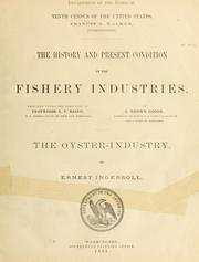Cover of: The oyster industry | Ernest Ingersoll