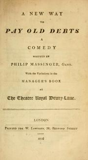 Cover of: A new way to pay old debts by Philip Massinger