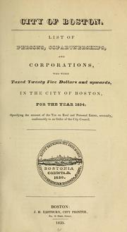Cover of: List of persons, copartnerships, and corporations, taxed in the city of Boston for the year .... (title varies). | Boston (Mass.). Assessing Dept.