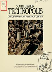 Cover of: South station technopolis office / biomedical research center. | Boston Redevelopment Authority