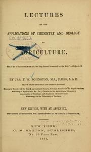 Lectures on the applications of chemistry and geology to agriculture...