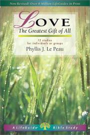 Cover of: Love: The Greatest Gift of All  | Phyllis Le Peau