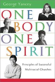 Cover of: One Body, One Spirit: Principles of Successful Multiracial Churches