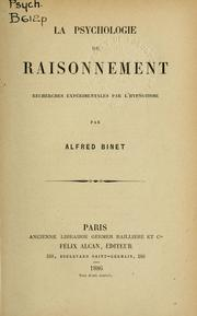 Cover of: La psychologie du raisonnement | Alfred Binet