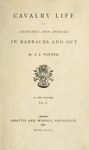 Cover of: Cavalry life, or, Sketches and stories in barracks and out | John Strange Winter
