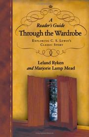 Cover of: A reader's guide through the wardrobe: exploring C.S. Lewis's classic story