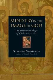 Cover of: Ministry in the image of God | Stephen A. Seamands