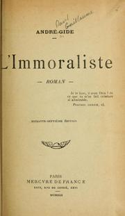 Cover of: L' immoraliste, roman | André Gide