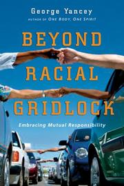 Cover of: Beyond racial gridlock: embracing mutual responsibility