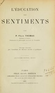 L' éducation des sentiments. by Félix Thomas