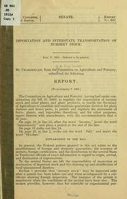 Cover of: Importation and interstate transportation of nursery stock ... | United States. Congress. Senate. Committee on Agriculture and Forestry.