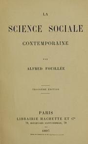 Cover of: La science sociale contemporaine | Alfred Fouillée