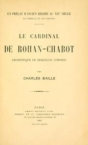Cover of: Le cardinal de Rohan-Chabot | Charles Baille