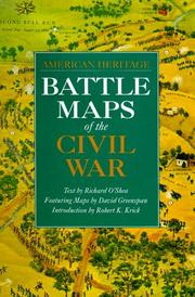 Cover of: Battle Maps of the Civil War (American Heritage) | Richard O