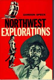 Cover of: Northwest Explorations | Gordon Speck