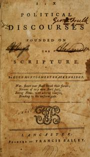 Cover of: Six political discourses founded on the scripture | Hugh Henry Brackenridge