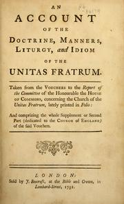 Cover of: An account of the doctrine, manners, liturgy and idiom of the Unitas Fratrum | Moravian Church