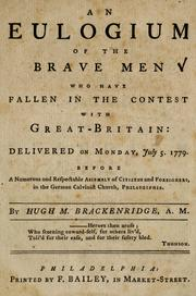 Cover of: An eulogium of the brave men who have fallen in the contest with Great-Britain | Hugh Henry Brackenridge