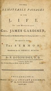 Some remarkable passages in the life of the Honourable Col. James Gardiner by Doddridge, Philip