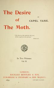 Cover of: The desire of the moth. | Capel Vane