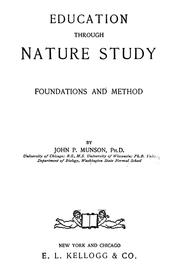 Cover of: Education through nature study, foundations and method | Munson, John P.