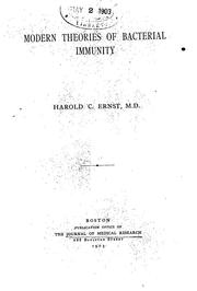 Cover of: Modern Theories of Bacterial Immunity by Harold Clarence Ernst