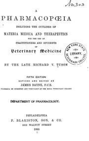 Cover of: A pharmacopoeia including the outlines of materia medica and therapeutics for the use of practitioners and students of veterinary medicine by Richard V. Tuson