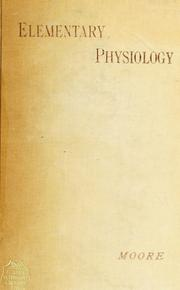 Cover of: Elementary physiology | Moore, Benjamin