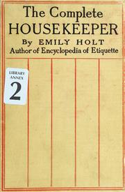 Cover of: The complete housekeeper | Emily Holt