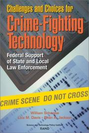Cover of: Challenges and Choices for Crime-Fighting Technology