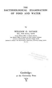 Cover of: The bacteriological examination of food and water | Savage, William G.
