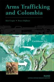 Cover of: Arms Trafficking and Colombia | R.Kim Cragin
