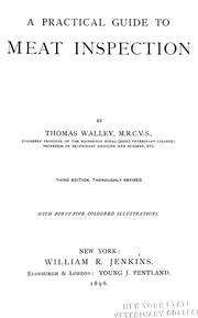 Cover of: A practical guide to meat inspection ... | Walley, Thomas