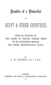 Cover of: Rambles of a naturalist in Egypt & other countries | John Henry Gurney