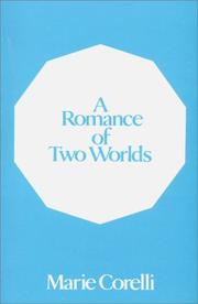 Cover of: A romance of two worlds: a novel