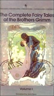 Cover of: The Complete Fairy Tales of the Brothers Grimm: Tales 1-100