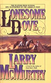 Cover of: Lonesome Dove | Larry McMurtry