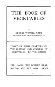 Cover of: The book of vegetables | George Wythes