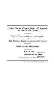 Cover of: The L. B. Silver company, petitioner, v. the Federal trade commission, respondent | United States. Circuit court (sixth circuit)