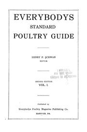 Cover of: Everybodys standard poultry guide. | Henry P. Schwab