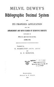 Cover of: Melvil Dewey's bibliographic decimal system and its proposed application for the arrangement and rapid search of scientific subjects contained in bee-journals. (6381.09) | Melvil Dewey