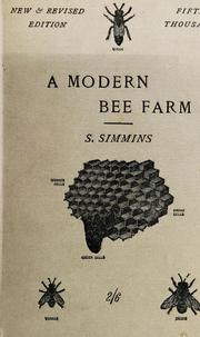 A modern bee-farm and its economic management by Samuel Simmins