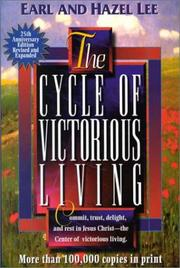 Cover of: The cycle of victorious living by Earl G. Lee