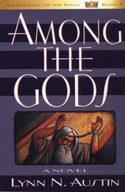 Cover of: Among the gods | Lynn N. Austin