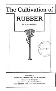 Cover of: The cultivation of rubber