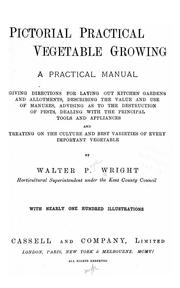 Cover of: Pictorial practical vegetable growing | Walter P. Wright