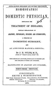 Cover of: Homoeopathic domestic physician, containing the treatment of diseases | Joseph Hippollyt Pulte